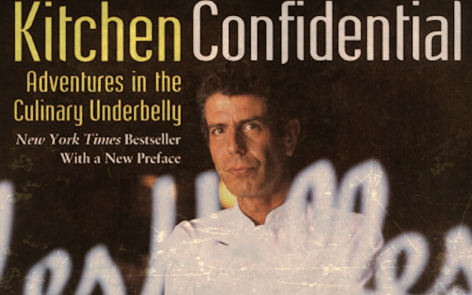 U201cKitchen Confidential: Food Is Sexu201d By Anthony Bourdain | Kolby Does Europe